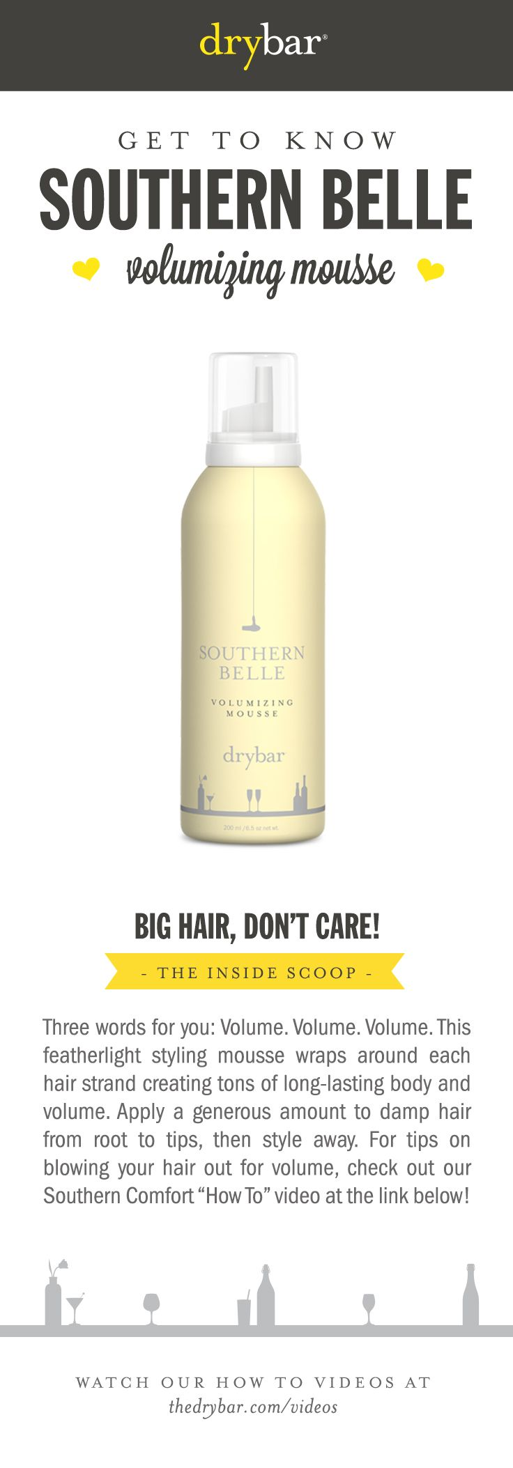Get to Know: Southern Belle Volumizing Mousse #Drybar #hair #blowouts