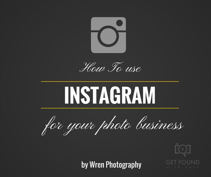 instagram for photography business, are you unsure how to use instagram to gain new clients? and showcase your photography brand? check out these awesome instagram tips on the blog