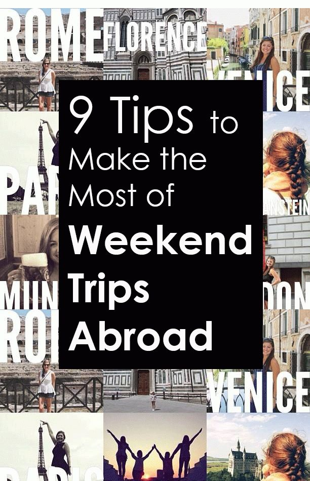 Helpful tips for those who are studying abroad and can easily access other countries on the weekends (looking at you, Europe travelers!)