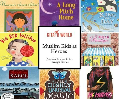 little representation of Muslim kids in children's books, countering Islamophobia through stories, Muslim kids as heroes