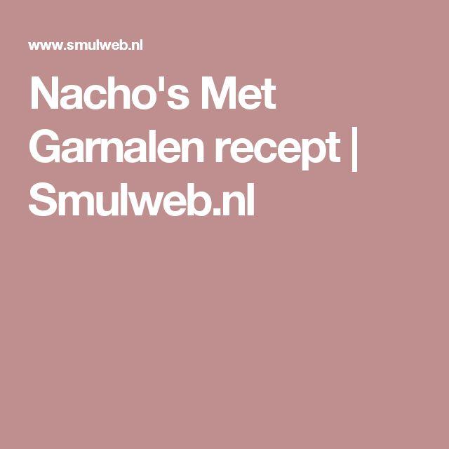 Nacho's Met Garnalen recept | Smulweb.nl