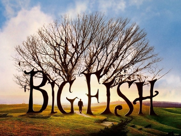 Big Big Fish (2003) - A son tries to learn more about his dying father by reliving stories and myths he told about his life.  One of the best!