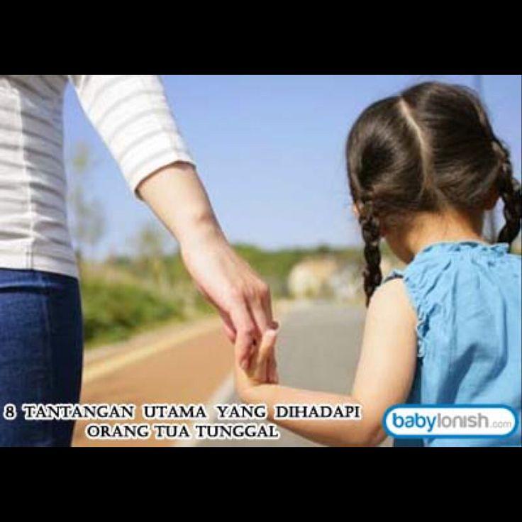 Tahukah Anda.. Apa yang dialami Single Parent?  Berbagai tantangan perlu dihadapi dan dilewati dengan penuh keteguhan. Mari simak:   http://www.babylonish.com/blog/2015/01/8-tantangan-utama-yang-dihadapi-orang-tua-tunggal