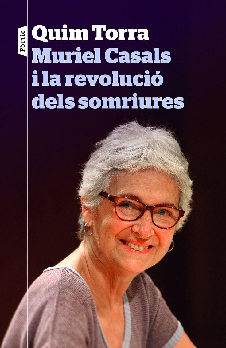 MARÇ-2017. Quim Torra. Muriel Casals i la revolució dels somriures. 323 CAS