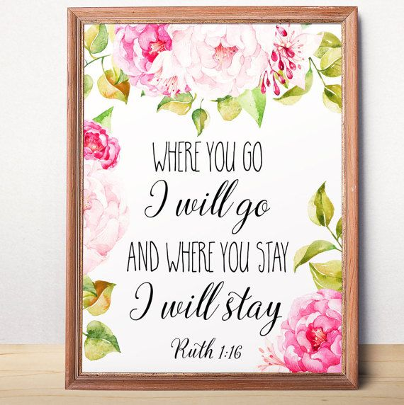 Scripture quote Where you go Ruth 1:16 Bible verse art Scripture art Bible verse…