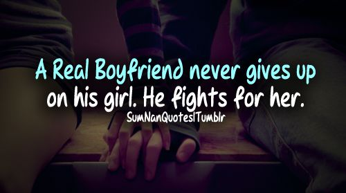 a real boyfriend would quotes - photo #28