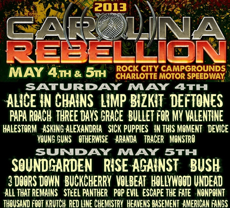 Limp Bizkit is playing Carolina Rebellion at Rock City Campgrounds Charlotte Motor Speedway on 5/4/13    Tickets on sale on Friday 2/8/13 visit http://www.carolinarebellion.com/ for info and http://www.carolinarebellion.com/tickets.html for tickets!
