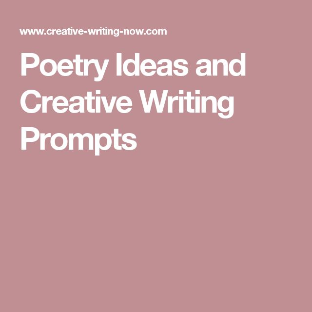 creative writing poem ideas Poetry writing prompts do you want to write a poem but need an idea to get you started it's all about being creative don't worry if you poem seems silly.