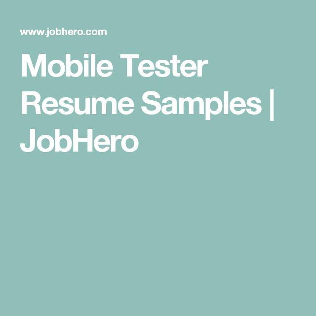 Mobile Tester Resume Samples | JobHero