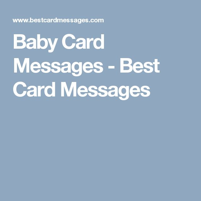 These Are Examples Of Baby Congratulations Messages For You To Write In A  Card.
