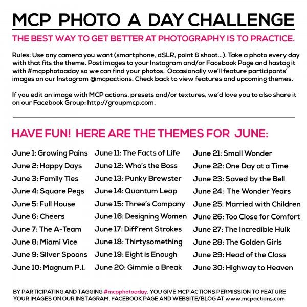 MCP Photo A Day Challenge: June Themes