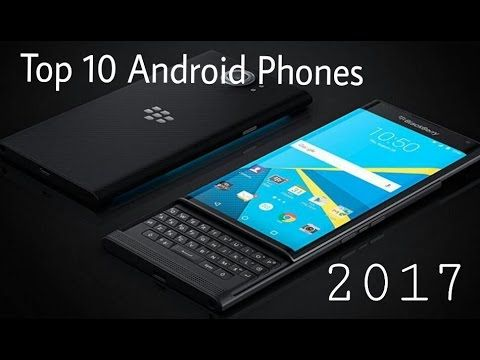 Top Android Phones 2017 | review