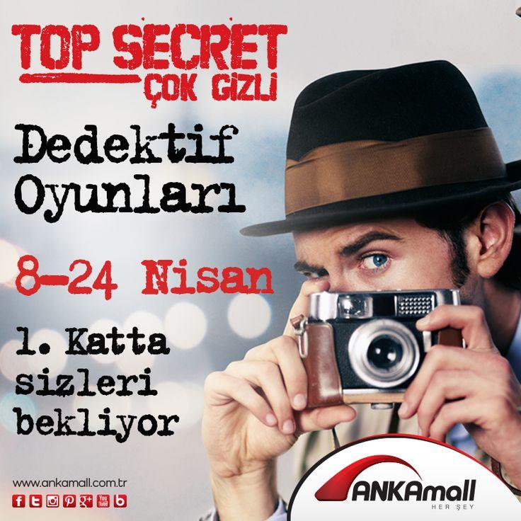 Top Secret Çok Gizli  Dedektif Oyunları 8-24 Nisan tarihleri arasında #ANKAmall 1. Katta sizleri bekliyor.