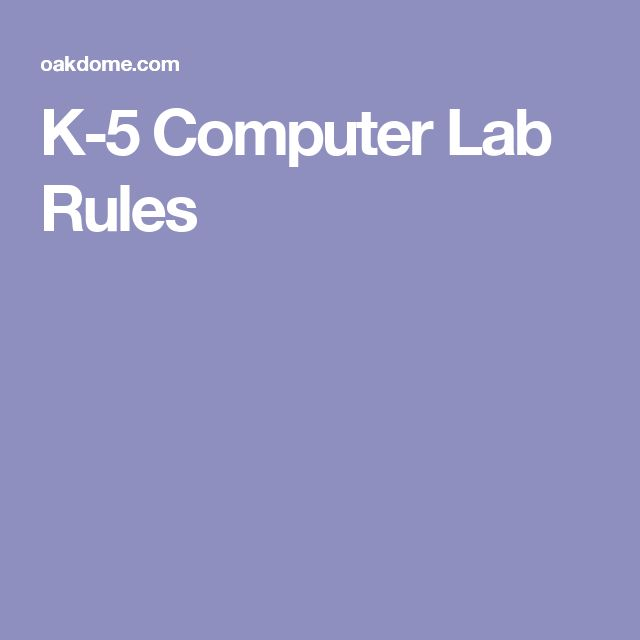 K-5 Computer Lab Rules
