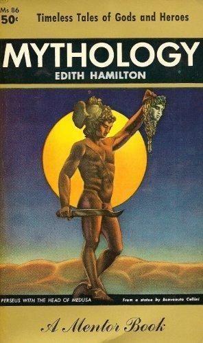 Mythology  A Mentor book  1953 by Hamilton, Edith 0451618394
