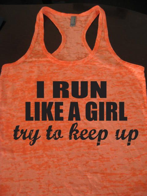 I RUN LIKE A GIRL try to keep up Womens Running by WorkItWear, $21.95