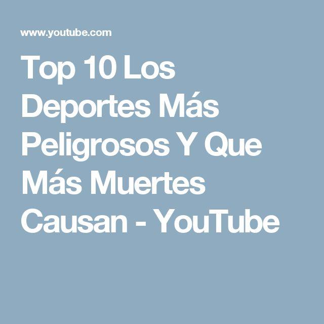 Top 10 Los Deportes Más Peligrosos Y Que Más Muertes Causan - YouTube