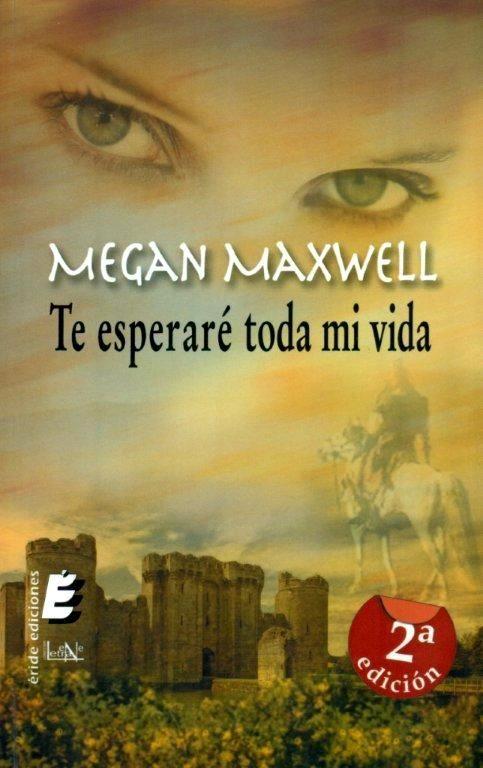 Te esperaré toda mi vida. Megan Maxwell