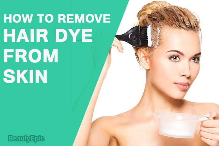How To Remove Hair Dye From Skin At Home Hair Dye Removal Professional Hair Dye Dyed Hair