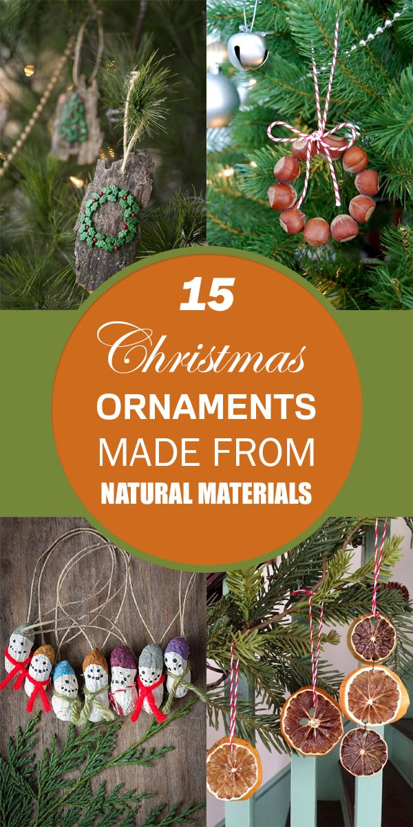 15 Christmas Ornaments Made From Natural Materials Christmas Ornaments Diy Christmas Ornaments How To Make Ornaments