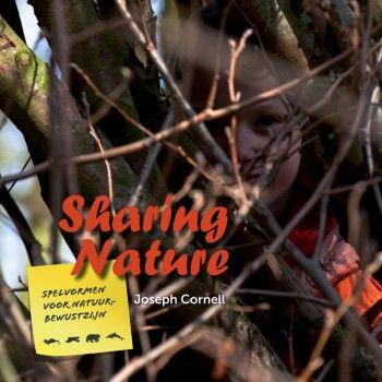 Sharing Nature, een inspirerend en praktisch handboek voor onder meer ouders, leerkrachten, natuurliefhebbers, natuurorganisaties en begeleiders. De 77 spelvormen zijn geschikt voor kinderen van 4 tot 100 jaar.
