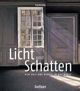 Buch, Kultur und Lifestyle- Helga König Kunst : Rezension:Licht und Schatten: Vom Hell und Dunkel ...