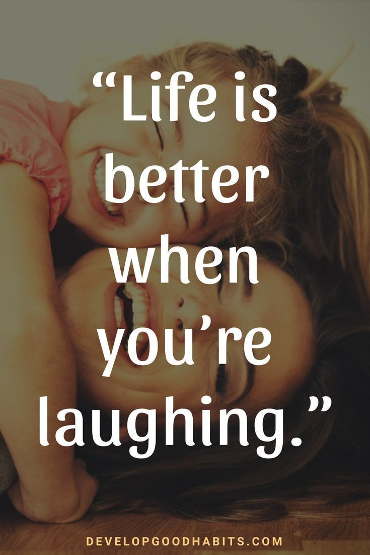 Inspirational Quotes About Life And Happiness Life Is Better When You Re Laughing Laughing Quotes Funny Inspirational Quotes Inspiring Quotes About Life