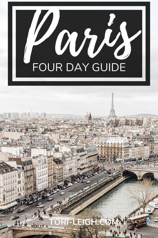 Paris In Four Days The Best Itinerary For A Short Trip Paris Europe Travel Paris Travel