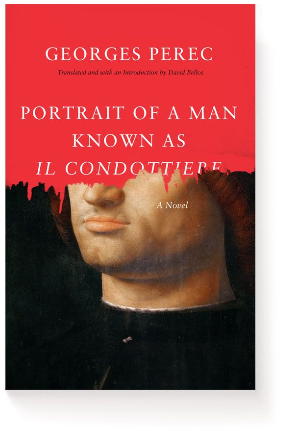 Georges Perec – Portrait of a Man Known as Il Condottiere (cover design by Isaac Tobin, 2014)