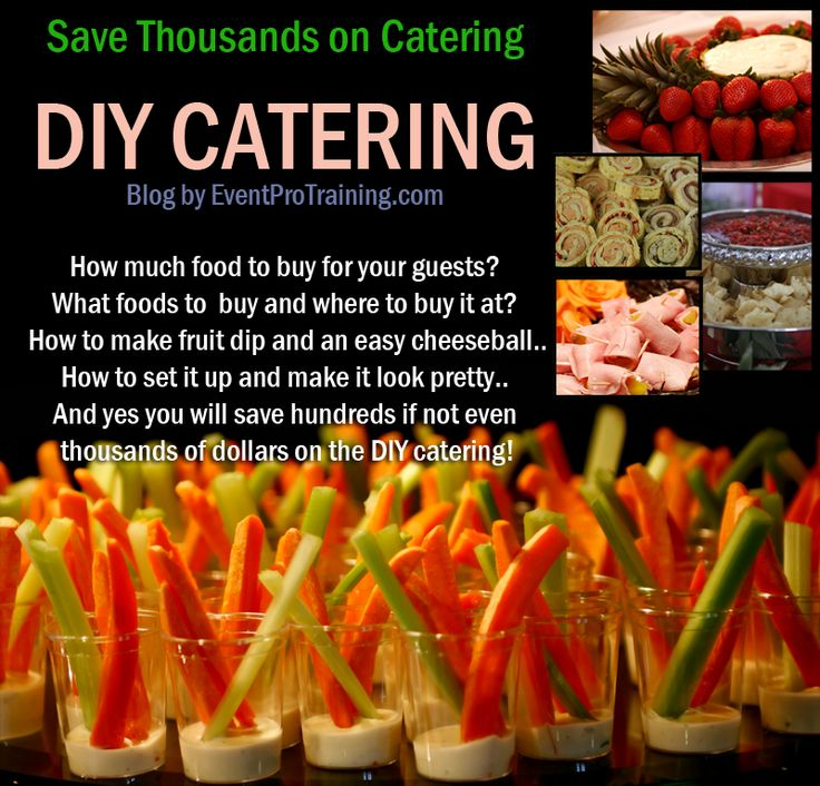 Saving thousands on DIY finger food catering sounds good to me ...