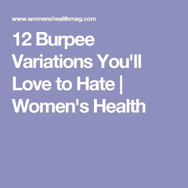 12 Burpee Variations You'll Love to Hate | Women's Health