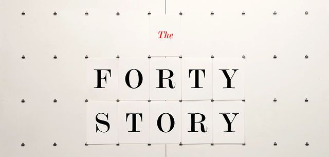 The Forty Story by Pentagram. The Forty Story