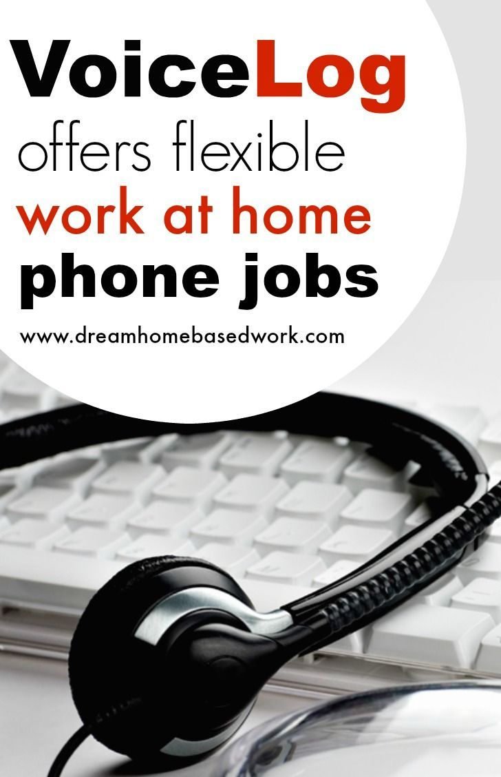Voicelog Offers Flexible Work At Home Live Operator Jobs Home