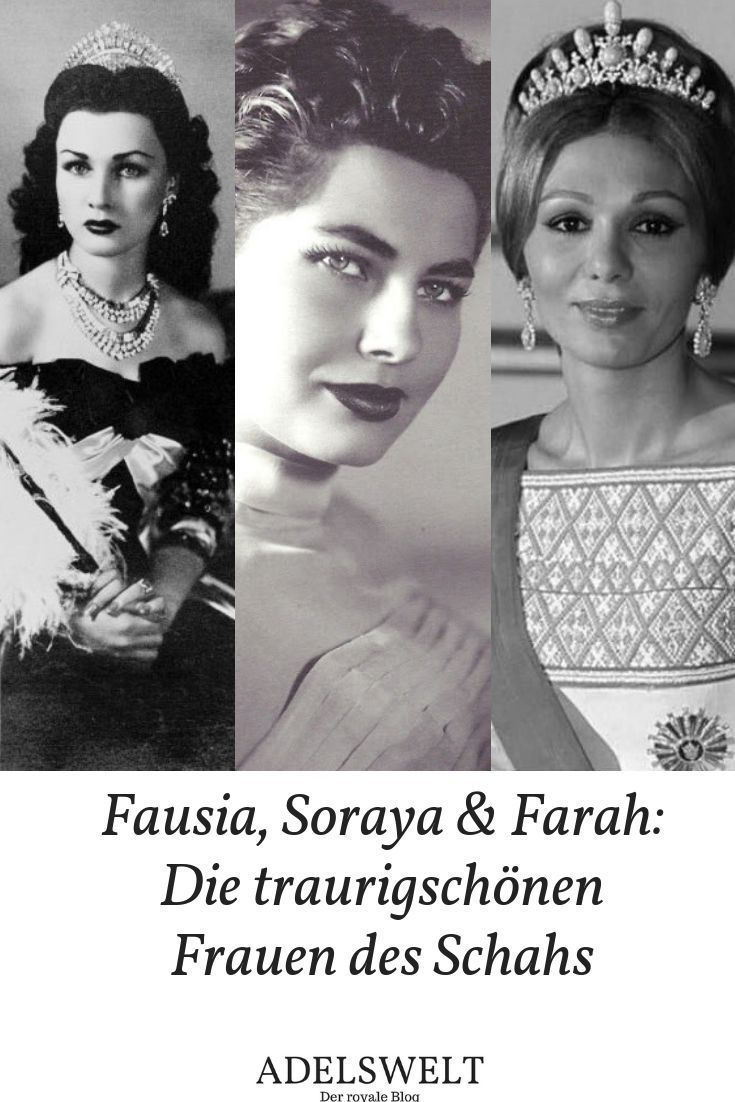 Fausia Soraya Farah Die Traurig Schonen Frauen Des Schahs Schonste Frau Der Welt Persische Schonheiten Geschichte Der Welt
