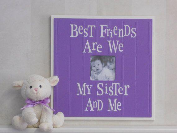 Purple Nursery Frame  Best Friends Are We Sister  by NelsonsGifts, $39.95