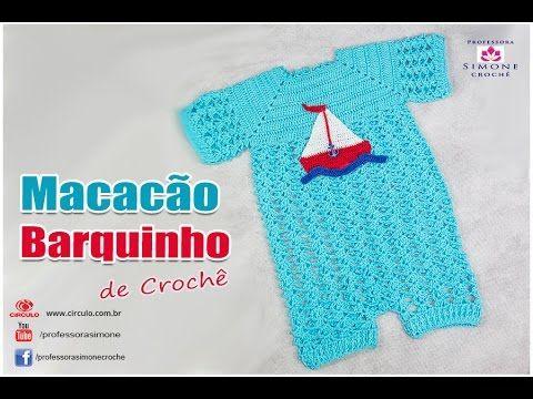 Macacão de Crochê Barquinho Professora Simone - YouTube
