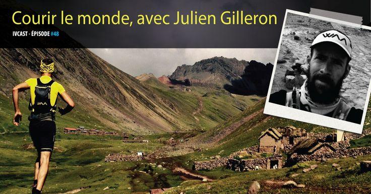 Julien parcourt le monde en courant. Il a su conjuguer ses deux passions : le voyage et la course à pied. Rencontre.