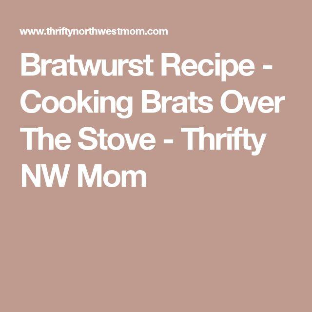 Top 25+ best Cooking brats ideas on Pinterest   Beer brats ...