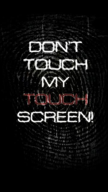 Don T Touch My Screen Iphone Mobile Wallpaper Hd Free Uploaded By