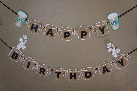 Starbucks Birthday Banner