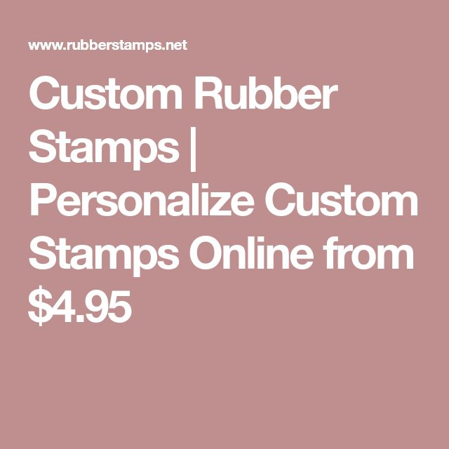 Custom Rubber Stamps | Personalize Custom Stamps Online from $4.95