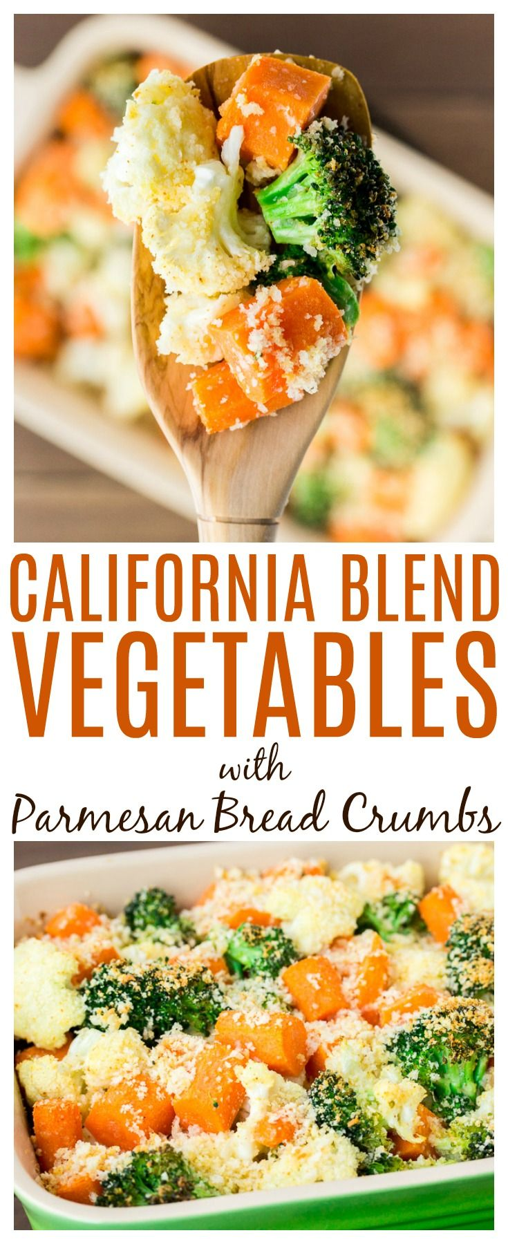 California Blend Vegetables With Parmesan Bread Crumbs Is A