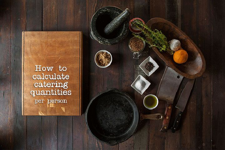 Use our guide on catering quantities per person if you are planning an event and need to know how much to cook for large crowds.