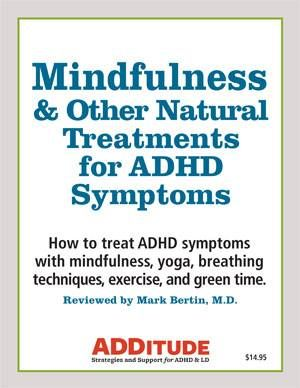 Mindfulness & Other Natural Treatments for ADHD Symptoms
