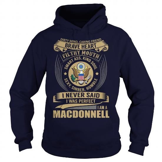 MACDONNELL Last Name, Surname Tshirt #name #tshirts #MACDONNELL #gift #ideas #Popular #Everything #Videos #Shop #Animals #pets #Architecture #Art #Cars #motorcycles #Celebrities #DIY #crafts #Design #Education #Entertainment #Food #drink #Gardening #Geek #Hair #beauty #Health #fitness #History #Holidays #events #Home decor #Humor #Illustrations #posters #Kids #parenting #Men #Outdoors #Photography #Products #Quotes #Science #nature #Sports #Tattoos #Technology #Travel #Weddings #Women