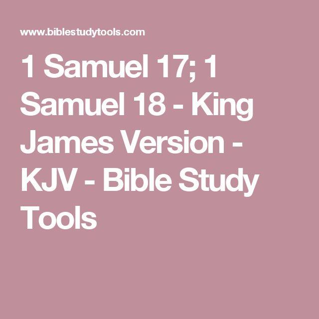 1 Samuel 17; 1 Samuel 18 - King James Version - KJV - Bible Study Tools