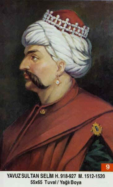 I wonder when this was actually painted.....9_ Yavuz Sultan Selim