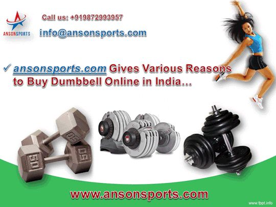 Anson Sports Gives Various Reasons to Buy Dumbbell Online in India