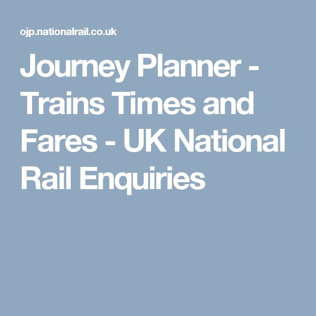 Journey Planner - Trains Times and Fares - UK National Rail Enquiries