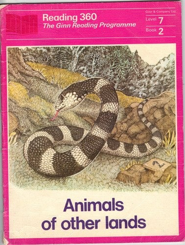 Animals of other lands  Ginn 360 level 7 book 2 (Ginn 360) by Theodore Clymer, http://www.amazon.co.uk/dp/B0041O6WCG/ref=cm_sw_r_pi_dp_ItoMrb0PW6KV3